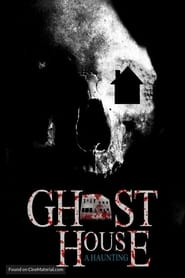 Ghost House: A Haunting streaming
