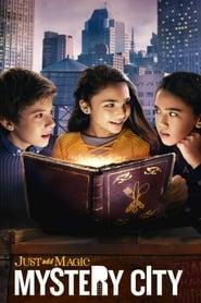 Just Add Magic: Mystery City: Season 1
