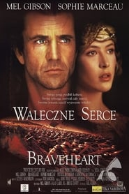 Braveheart – Waleczne Serce (1995)