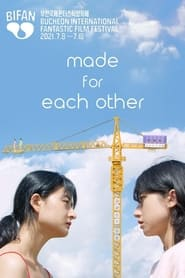 Made for Each Other (2021)