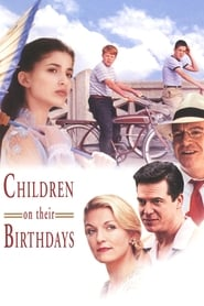 Children on Their Birthdays (2002)