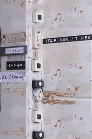 Youp van 't Hek: The Watchman, the Sleeper and the Dreamer