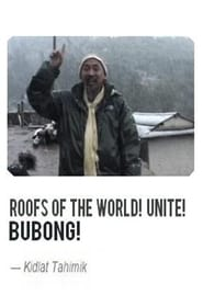 Poster BUBONG! Roofs of the World, UNITE! 2006