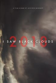 I Saw Black Clouds (2021)