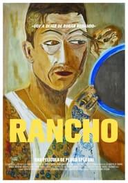 مترجم أونلاين و تحميل Rancho 2021 مشاهدة فيلم