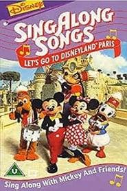 Disney Sing-Along Songs Lets Go To Disneyland Paris