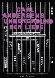 Carl Andersens Underground der Liebe 2015