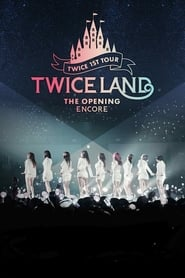 TWICELAND – The Opening – Encore