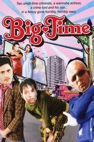 Watch Big Time (2005)