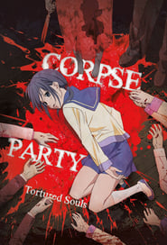 Corpse Party: Tortured Souls – Bougyakusareta Tamashii no Jukyou
