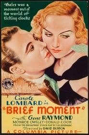 Brief Moment 1933
