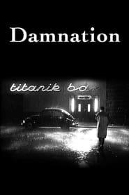 Damnation – Kárhozat – Κολαστήριο