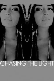 Chasing the Light (2014)