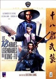 Voir Les 18 armes légendaires du kung-fu en streaming complet gratuit | film streaming, StreamizSeries.com