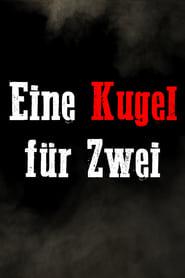 مترجم أونلاين و تحميل Eine Kugel für Zwei 2021 مشاهدة فيلم