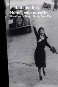Voir Il était une fois...: Rome, ville ouverte streaming complet gratuit   film streaming, StreamizSeries.com