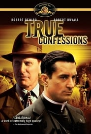 Film Sanglantes confessions  (True Confessions) streaming VF gratuit complet