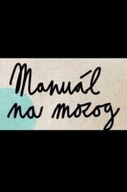 Grausov Manuál na mozog