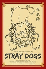 Stray Dogs 2014