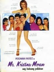 Watch Ms. Kristina Moran: Babaeng palaban (1999)