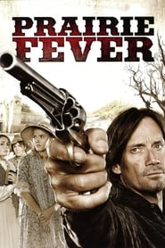 Prairie Fever (2008)