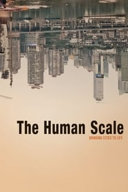 Regarder The Human Scale