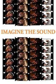 Imagine the Sound (1981)