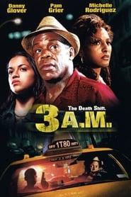 3.A.M Drei Stunden nach Mitternacht (2001)