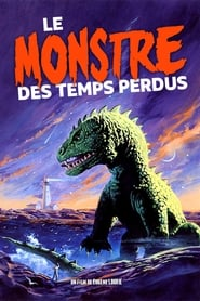 Le Monstre des Temps Perdus streaming sur Streamcomplet