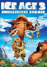 Ice Age 3: Dinosaurerne kommer – Ice Age: Dawn of the Dinosaurs (2009)