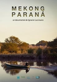Mekong, Paraná (17                     ) Online Cały Film Lektor PL