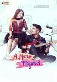 A Mero Hajur 3 (2019)