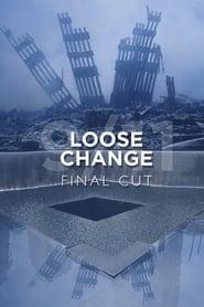 Loose Change: Final Cut (2007)