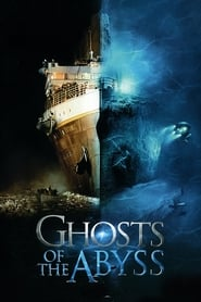 Poster Ghosts of the Abyss 2003