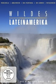 Wildes Lateinamerika 2013