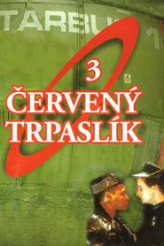 Červený trpaslík: Série 3