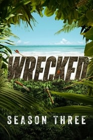 Wrecked Sezonul 3
