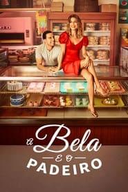 A Bela e o Padeiro: Season 1