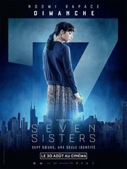 Seven Sisters (What Happened to Monday?)