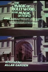The Magic of Hollywood… Is the Magic of People (1976)