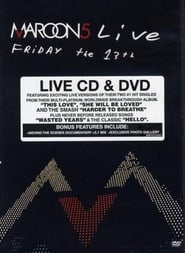 Maroon 5: Live - Friday the 13th 2005