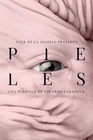 Pieles sur Film Streaming Online