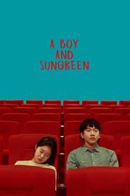 Watch A Boy and Sungreen (2019)