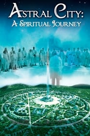 Poster Astral City: A Spiritual Journey 2010