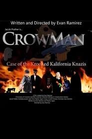 Chronicles of Crowman: Case of Krooked Kalifornia Knazis