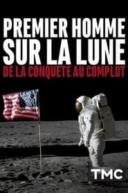 Premier homme sur la Lune : de la conquête au complot (2019)