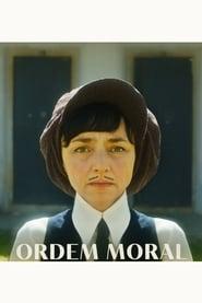 مشاهدة فيلم Ordem Moral مترجم