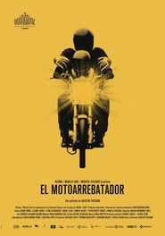 El Motoarrebatador (The Snatch Thief)