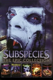 Subspecies – A Geração Vamp Dublado Online