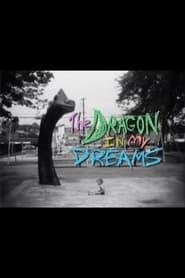The Dragon in My Dreams 2010